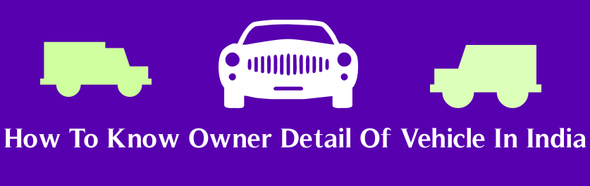 Get Vehicle Owner Information