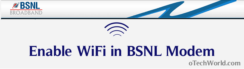 Enable wifi in bsnl modem