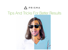 Prisma App Tips And Tricks For Better Results