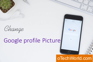 How to Change Google / Gmail Profile Picture On Android ...