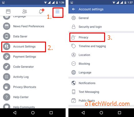 Open account settings and tap on the privacy option