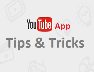 YouTube App Tips And Tricks For Android
