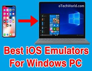 Best iOS Emulators For Windows PC To Run iOS Apps