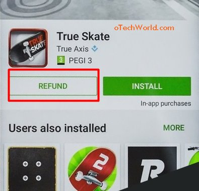 Get Refunds on play store
